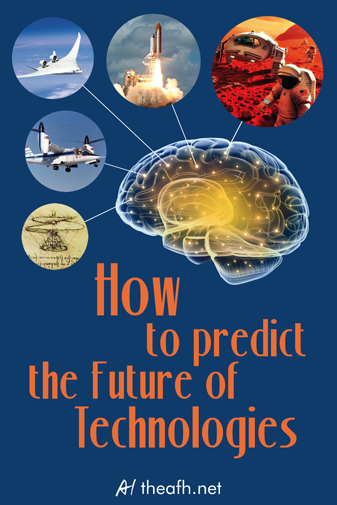 how to predict the future of technologies